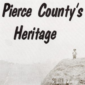 Pierce County Heritage Series